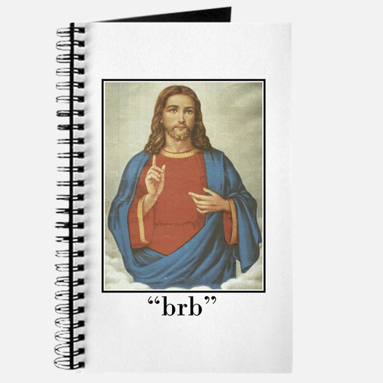 BRB JESUS (BE RIGHT BACK) Journal