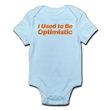 I Used to Be Optimistic Infant Bodysuit