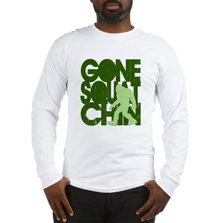 Gone Squatchin' Green Distres Long Sleeve T-Shirt