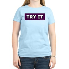 TRY IT! Women's Pink T-Shirt