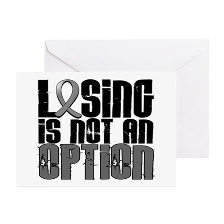 Losing Is Not An Option Brain Tumor Greeting Cards
