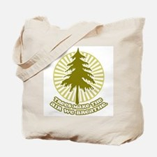 Trees Make Air Tote Bag