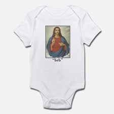 BRB JESUS (BE RIGHT BACK) Infant Bodysuit