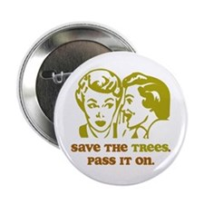 "Save the Trees 2.25"" Button (100 pack)"
