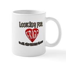 Looking for Frigg Mug
