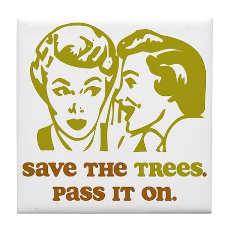 Save the Trees Tile Coaster