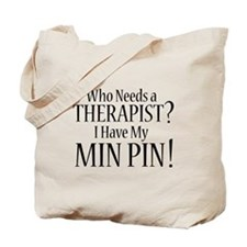 THERAPIST Min Pin Tote Bag