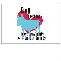 Bull Terrier Pawprints Yard Sign