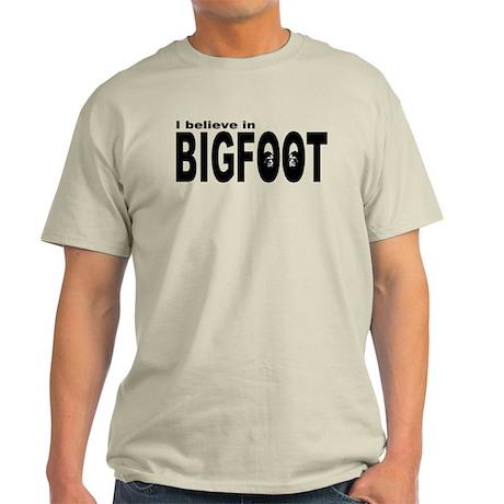 I believe in Bigfoot (1) Light T-Shirt