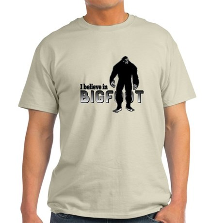 I believe in Bigfoot (2) Light T-Shirt