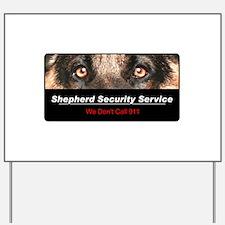 Shepherd Security Service Yard Sign