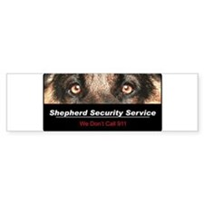 Shepherd Security Service Bumper Sticker