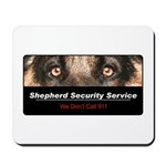 Shepherd Security Service Mousepad