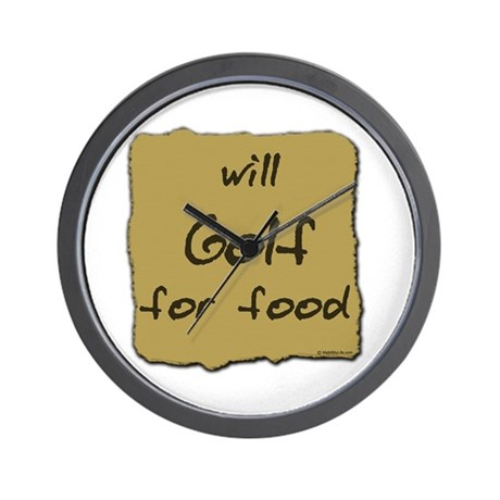 Will Golf for Food Wall Clock