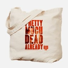The Walking Dead Already Tote Bag