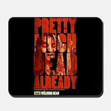 The Walking Dead Already Mousepad