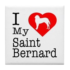 I Love My Saint Bernard Tile Coaster