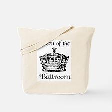 Queen of the Ballroom Tote Bag