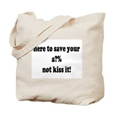 Here to save your...FA Tote Bag