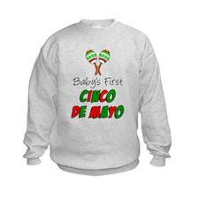 Babys First Cinco De Mayo Sweatshirt