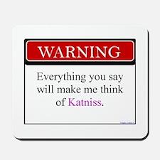 Everything Said...Katniss Mousepad