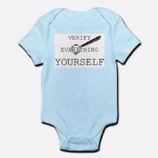 Verify Everything Yourself Infant Bodysuit