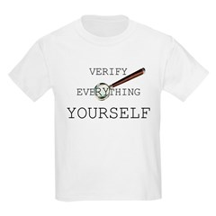 Verify Everything Yourself T-Shirt