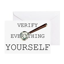 Verify Everything Yourself Greeting Card