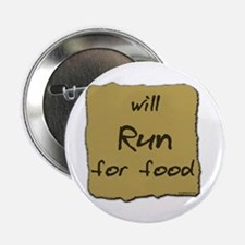 Will Run for Food Button