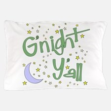 Goodnight y'all Pillow Case
