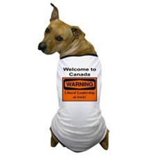 Warning: Canada Leadership Dog T-Shirt