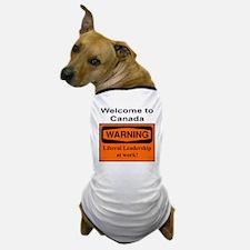 Warning: Canada Leadership Dog T-Shirt