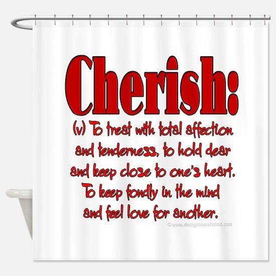 Cherish Definition Shower Curtain