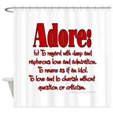 Adore definition Shower Curtain