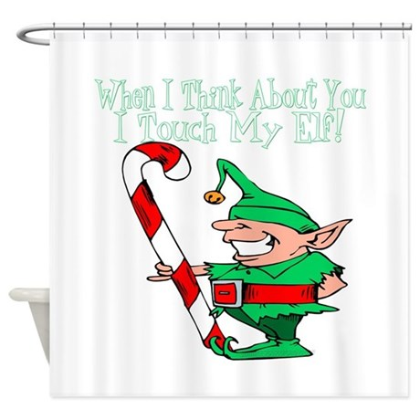 Touch My Elf Shower Curtain