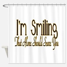 I'm Smiling Shower Curtain