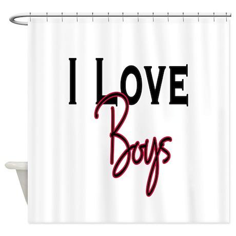 I Love Boys Shower Curtain