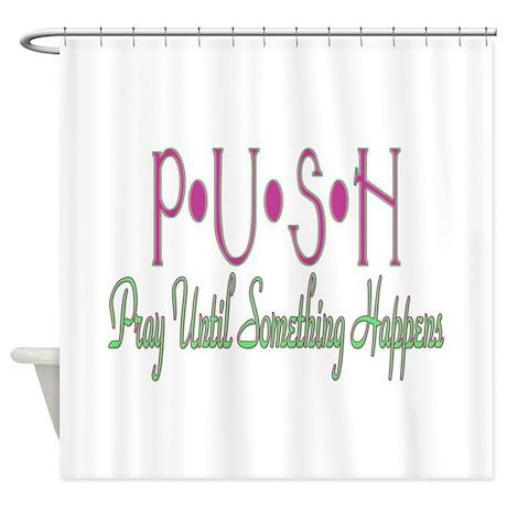 PUSH Shower Curtain