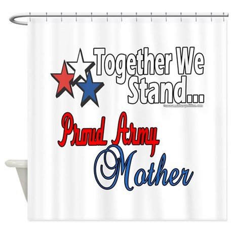 Proud Army Mommy Shower Curtain
