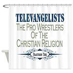 Televangelists Shower Curtain
