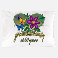 Beautiful 60th Pillow Case