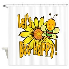 Let's Bee Happy! Shower Curtain