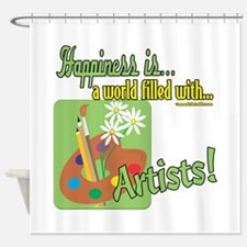 Happiness is an Artist Shower Curtain