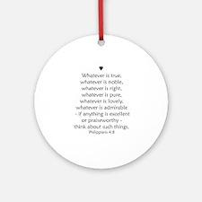 PHILIPPIANS 4:8 Ornament (Round)
