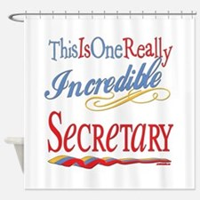 Incredible Secretary Shower Curtain