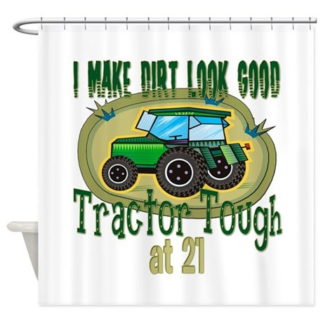Tractor Tough 21st Shower Curtain