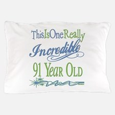 Incredible 91st Pillow Case