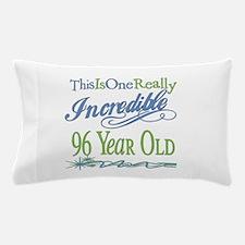 Incredible 96th Pillow Case