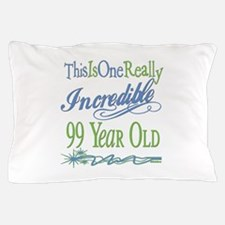 Incredible 99th Pillow Case