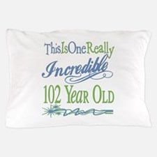 Incredible 102nd Pillow Case